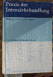 Aken, van Hugo und Peter [Hrsg.] Lawin.  Praxis der Intensivbehandlung