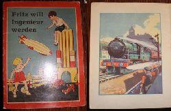 anonym: Fritz will Ingenieur werden Fritz wird Ingenieur. Eine Bubengeschichte mit vielen schönen Bildern. Aufgedruckte Verlagsnummer : 623