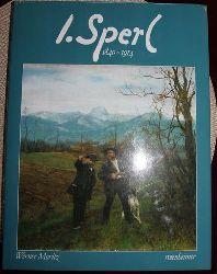 Moritz, Werner: J. Sperl : 1840 - 1914.