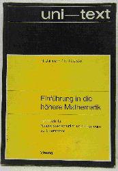 Dallmann, H. / Elster, K.-H.:   Einführung in die höhere Mathematik. Lehrbuch für Naturwissenschaftler und Ingenieure ab 1. Semester.