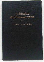 Capellen, W. Meyer zur:   Leitfaden der Nomographie.
