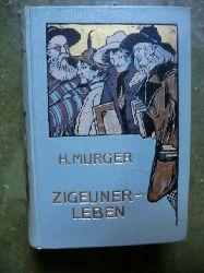 H. Murger  Zigeunerleben
