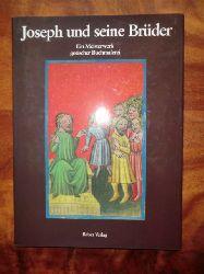 Leonard E. Boyle O. P. Herbert Leroy und Giovanni Morello  Joseph und seine Brüder. Ein Meisterwerk gotischer Buchmalerei