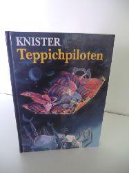 Knister. Mit Bildern von Margit Pawle  Teppichpiloten