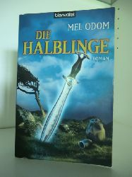 Odom, Mel  Die Halblinge