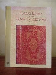 Thomas, Alan G.  Great Books and Book Collectors