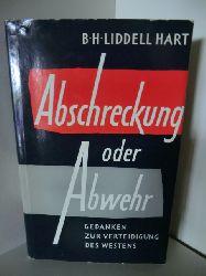 B. H. Liddell Hart  Abschreckung oder Abwehr