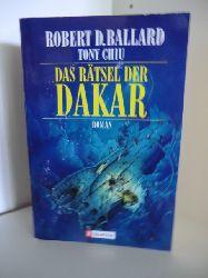 Robert D. Ballard und Tony Chiu  Das Rätsel der Dakar