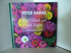 Hahne, Peter  Viel Glück und Segen