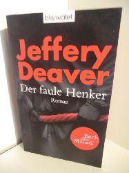 Deaver, Jeffery  Der faule Henker
