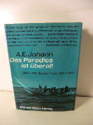 A. E. Johann  Das Paradies ist überall