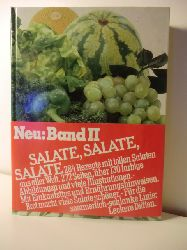 Autorenteam  Salate, Salate, Salate. Neu: Band II