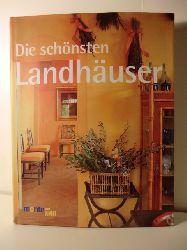 Autorenteam  Die schönsten Landhäuser
