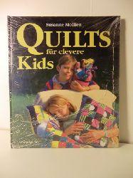 Mollien, Susanne  Quilts für clevere Kids