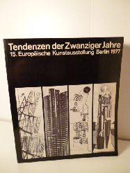 15. Europäische Kunstausstellung Berlin  Tendenzen der Zwanziger Jahre