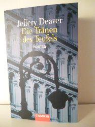 Deaver, Jeffery  Die Tränen des Teufels