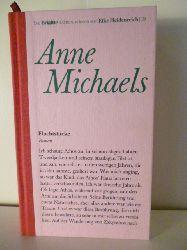 Michaels, Anne  Fluchtstücke