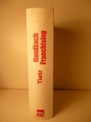 Tietz, Bruno  Handbuch Franchising