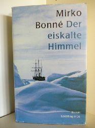 Bonne, Mirko  Der eiskalte Himmerl