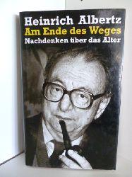 Albertz, Heinrich  Am Ende des Weges