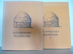 Mit einem Nachwort von Horst Hoyer  Oldenburger Pulverturm. Band 1 und 2