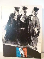 Sammlung Horn  Honore Daumier 1808 - 1879. Bildwitz und Zeitkritik