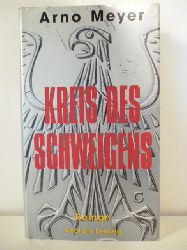Meyer, Arno  Kreis des Schweigens