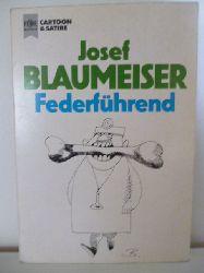 Blaumeiser, Josef  Federführend