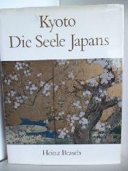 Brasch, Heinz  Kyoto. Die Seele Japans