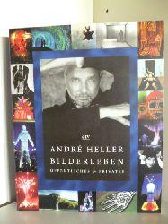 Herausgegeben von Christian Brandstätter und Wolfgang Balk. Gestaltet von Stefan Fuhrer  Andre Heller, Bilderleben. Öffentliches und Privates 1947-2000