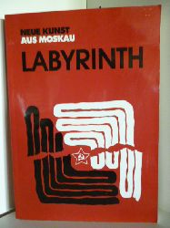 Nikolas Graf von Bernstorff  Labyrinth. Neue Kunst aus Moskau