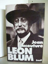 Lacouture, Jean  Leon Blum (französischsprachig)
