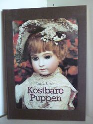 Brecht, Ursula  Kostbare Puppen