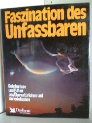 Fachberatung der deutschen AusgabeDr. Werner F. Bonin  Faszination des Unfassbaren
