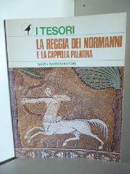 a cura Raffaello Delogu e Vencenzo Scuderi  La Reggia die Normanni. E la Cappella Palatina