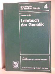 Günther, Elisabeth  Lehrbuch der Genetik