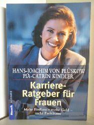 Hans-Joachim Plüskow und Pia-Catrin Kindler  Karriere-Ratgeber für Frauen