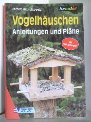 Januschkowetz, Herbert  Vogelhäuschen. Anleitung und Pläne