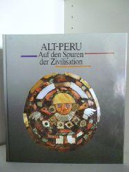 Manfred Boetzkes, Wolfgang Gockel und Manfred Höhl  Alt-Peru. Auf den Spuren der Zivilisation