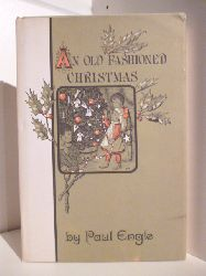 Engle, Paul  A old Fashioned Christmas (English Edition)