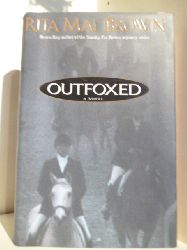 Brown, Rita Mae  Outfoxed. A Novel (English Edition)