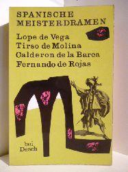 Mit einem Vorwort von Salvador de Madariaga  Spanische Meisterdramen