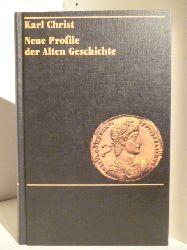 Christ, Karl  Neue Profile der Alten Geschichte