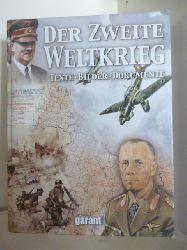 Autorenteam:  Der zweite Weltkrieg. Texte, Bilder, Dokumente