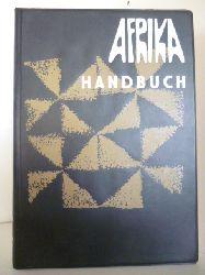 Afrika-Verein e. V. Hamburg  Afrika Handbuch Band II. Nordost-, Ost- und Süd-Afrika