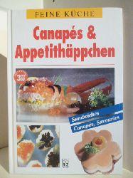 Keine Autorenangaben  Feine Küche. Canapes & Appetithäppchen