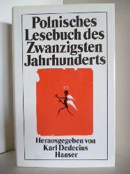 Dedecius, Karl (Hrsg.)  Polnisches Lesebuch des Zwanzigsten Jahrhunderts