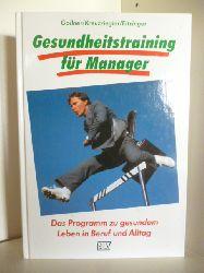 Gollner/Kreuzriegler/Eitzinger  Gesundheitstraining für Manager