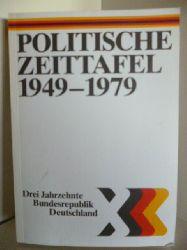 Verfasser Hans Ulrich Behn  Politische Zeittafel 1949-1979. Drei Jahrzehnte Bundesrepublik Deutschland