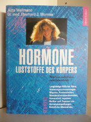 Jutta Wellmann und Dr. med. Eberhard J. Wormer  Hormone Luststoffe des Körpers